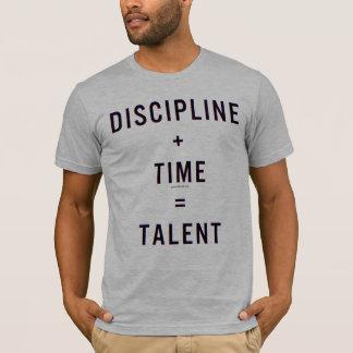 Discipline + Time = Talent T-Shirt
