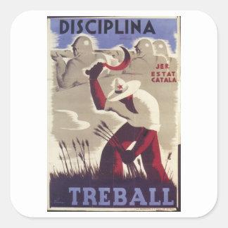 Discipline. Work_Propaganda Poster Square Sticker