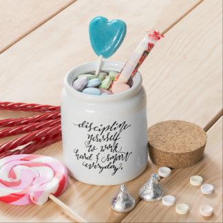 Discipline Yourself to Work Candy Dish