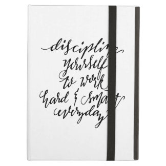 Discipline Yourself to Work Cover For iPad Air