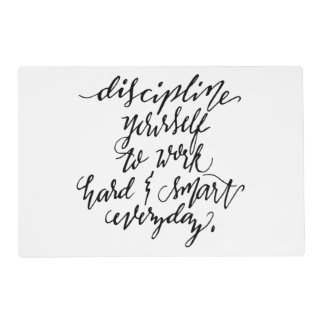 Discipline Yourself to Work Placemat