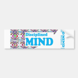 Disciplined MIND : Motivational Wisdom SCRIPT Bumper Sticker