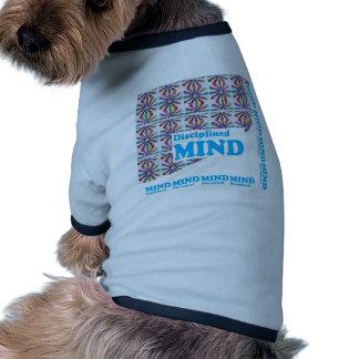 Disciplined MIND Motivational Wisdom SCRIPT Dog Shirt