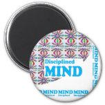 Disciplined MIND : Motivational Wisdom SCRIPT Fridge Magnet