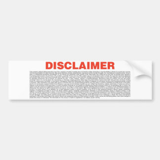 Disclaimer Bumper Sticker