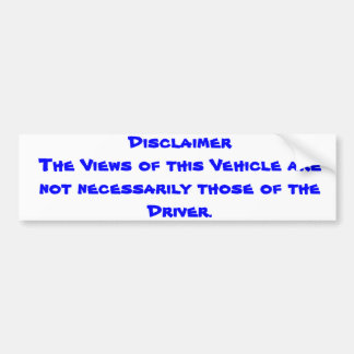 Disclaimer Bumper Sticker