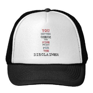 DISCLAIMER TRUCKER HAT