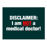 Disclaimer: Not a Doctor! Postcards