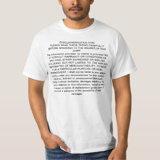 disclaimer notice for general wear to anywhere T-Shirt