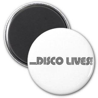 Disco Lives! 2 Inch Round Magnet
