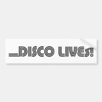 Disco Lives! Car Bumper Sticker