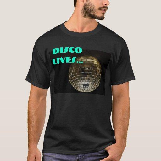 Disco Lives... T-Shirt