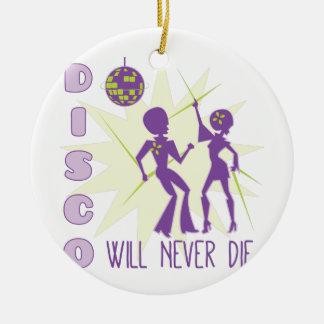 Disco Never Die Ceramic Ornament