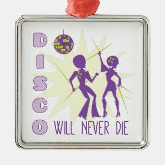 Disco Never Die Metal Ornament