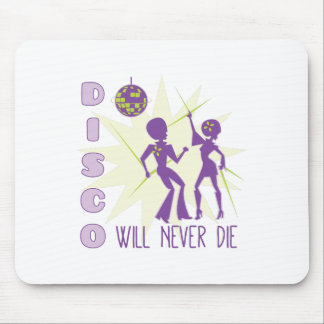 Disco Never Die Mouse Pad