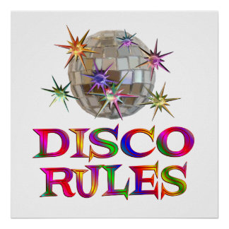 Disco Rules Poster