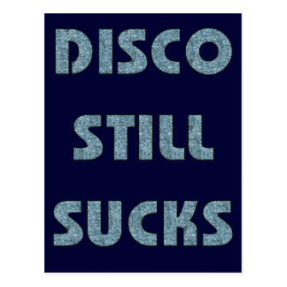 Disco Still Sucks Postcard