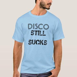 """""""Disco Still Sucks"""" t-shirt"""