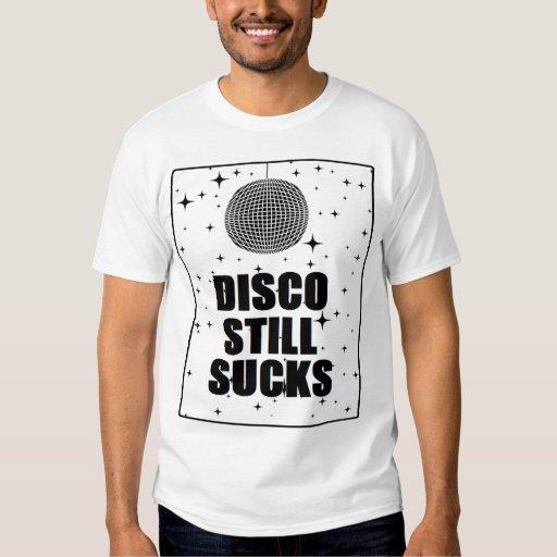 Disco Still Sucks Tee Shirt