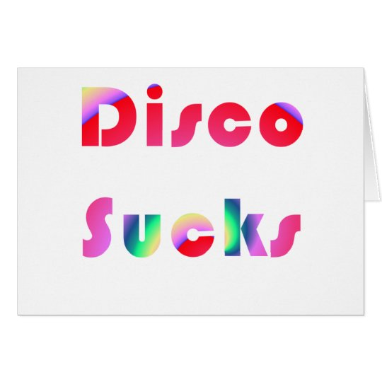 Disco Sucks Card