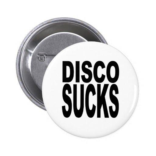 Disco Sucks Pinback Buttons