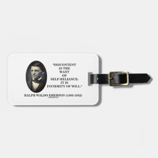 Discontent Is The Want Of Self-Reliance Emerson Bag Tag