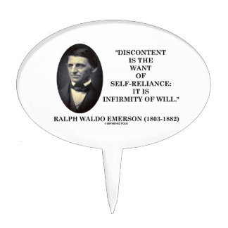 Discontent Is The Want Of Self-Reliance Emerson Cake Topper