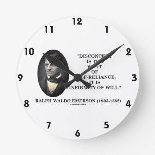 Discontent Is The Want Of Self Reliance Emerson Round Clock
