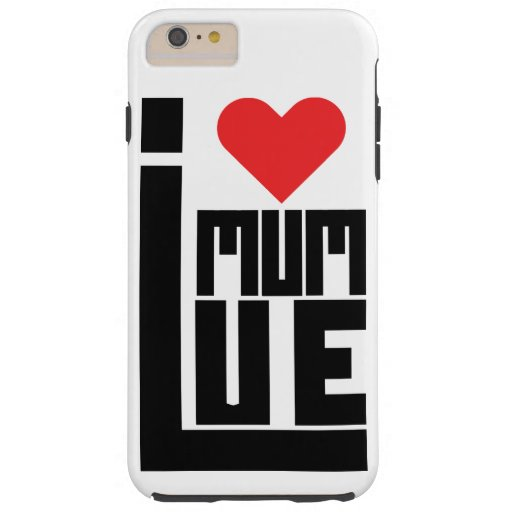 Discover Mom I Love My Mom, Funny Tough iPhone 6 Plus Case