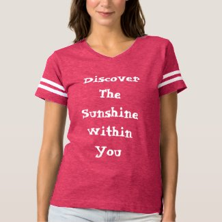 Discover The Sunshine Within You - Football Shirt