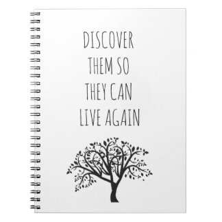 Discover Them So They Can Live Again - Notebook