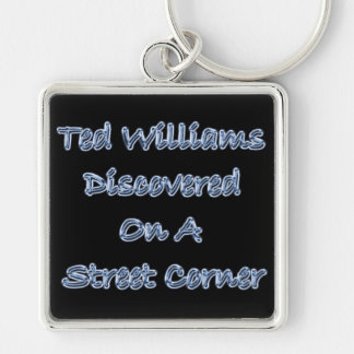 Discovered On A Street Corner Ted Williams Keychain