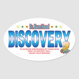 Discovery Dr Bum Head Oval Sticker
