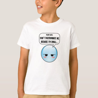 Discriminated Pluto T-Shirt (more styles...)