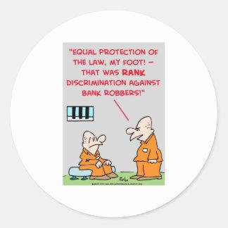 DISCRIMINATION BANK ROBBERS CLASSIC ROUND STICKER