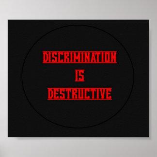 Discrimination Is Destructive Poster