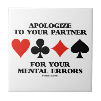 Discúlpese a su socio por sus errores mentales azulejo cuadrado pequeño