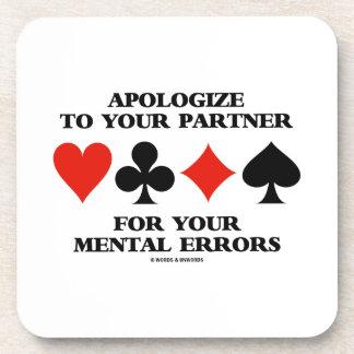Discúlpese a su socio por sus errores mentales posavasos