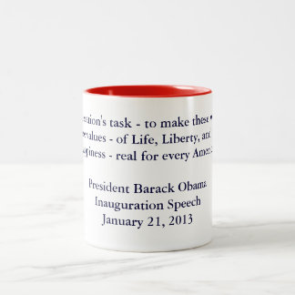 Discurso 2013 de la inauguración de Barack Obama Taza Dos Tonos