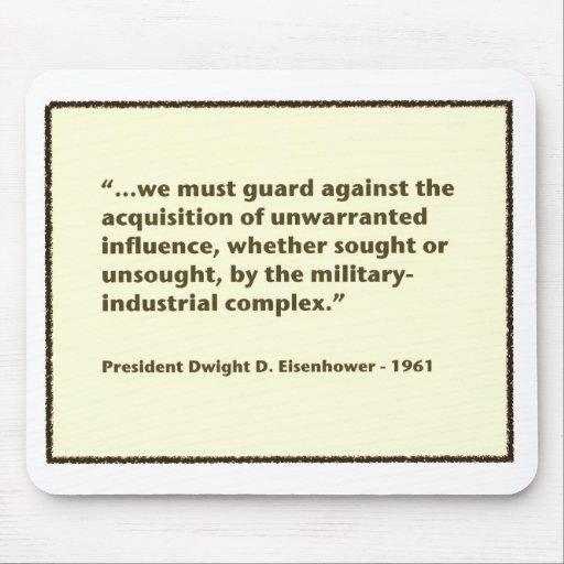 Discurso del complejo militar-industrial de Eisenh Mouse Pads