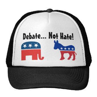 Discusión, no odio - gorra político