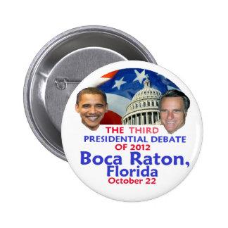 Discusión presidencial pins
