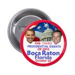 Discusión presidencial pin redondo de 2 pulgadas