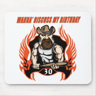 Discuss My 30th Birthday Gifts Mousepads
