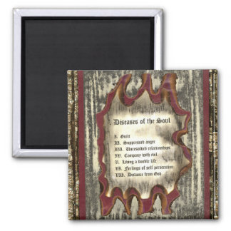 Diseases of The Soul 2 Inch Square Magnet