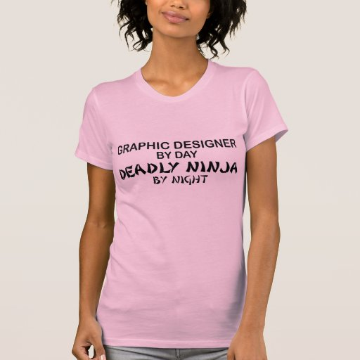 Diseñador gráfico Ninja mortal Camisetas
