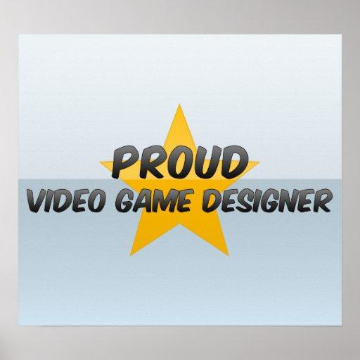 Diseñador orgulloso del videojuego posters