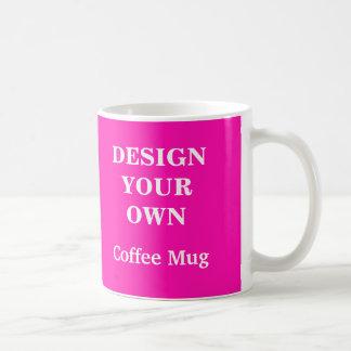 Diseñe su propia taza - rosa brillante