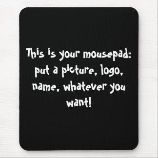 ¡Diséñeme!  mousepad
