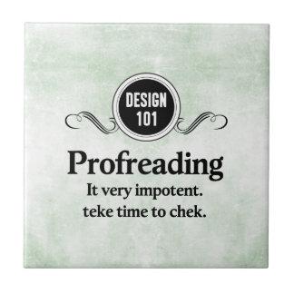 Diseño 101: Profreading (el corregir)… Azulejo Cuadrado Pequeño